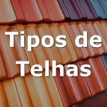 Tipos de telhas para telhados