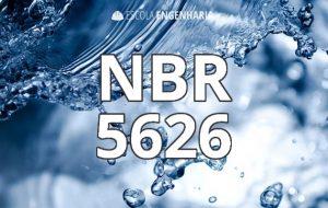 Resumo sobre a NBR 5626